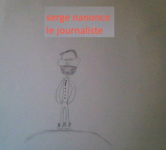serge nanonce le journaliste